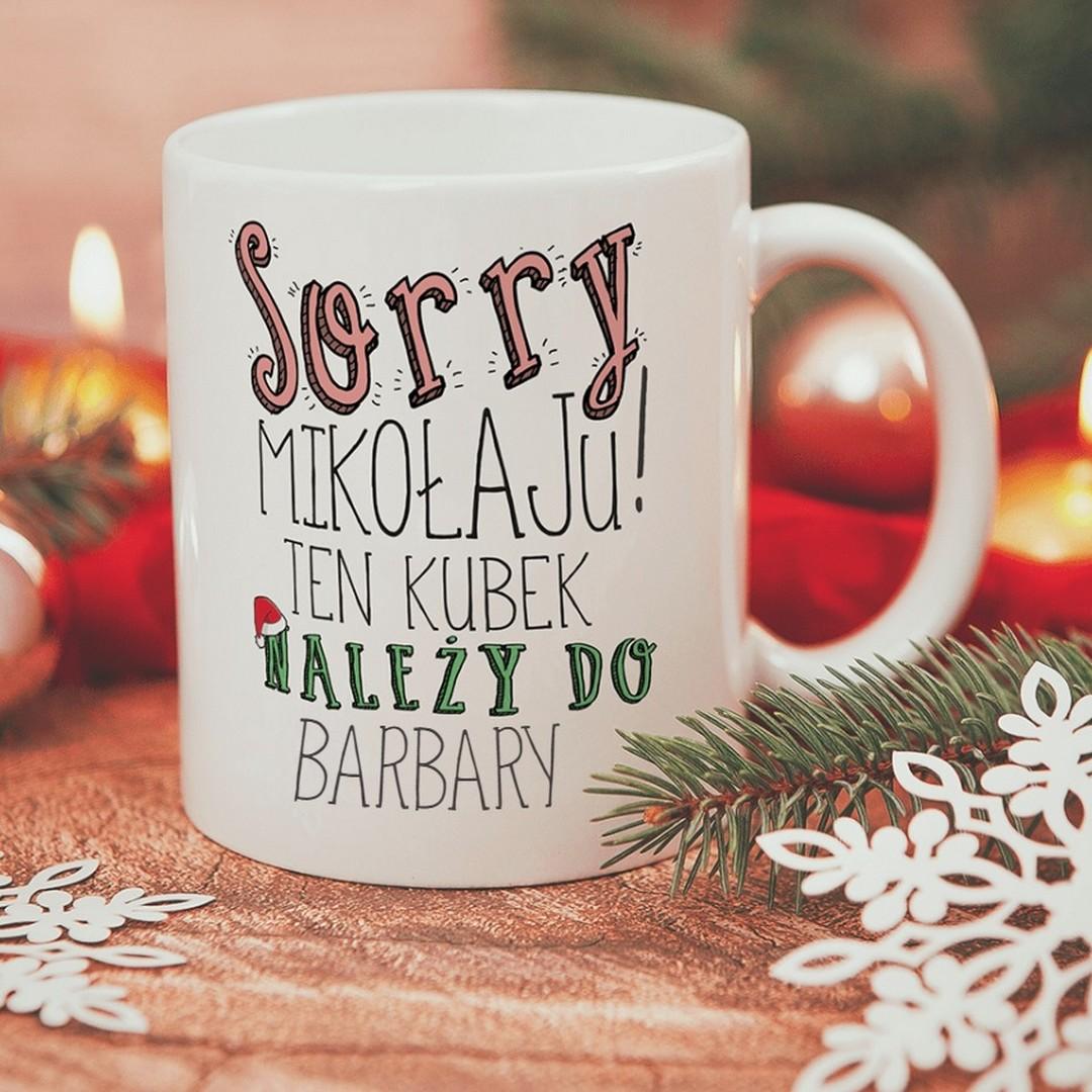 Zdjęcie w galerii - KUBEK prezent świąteczny dla każdego Sorry Mikołaju personalizowany