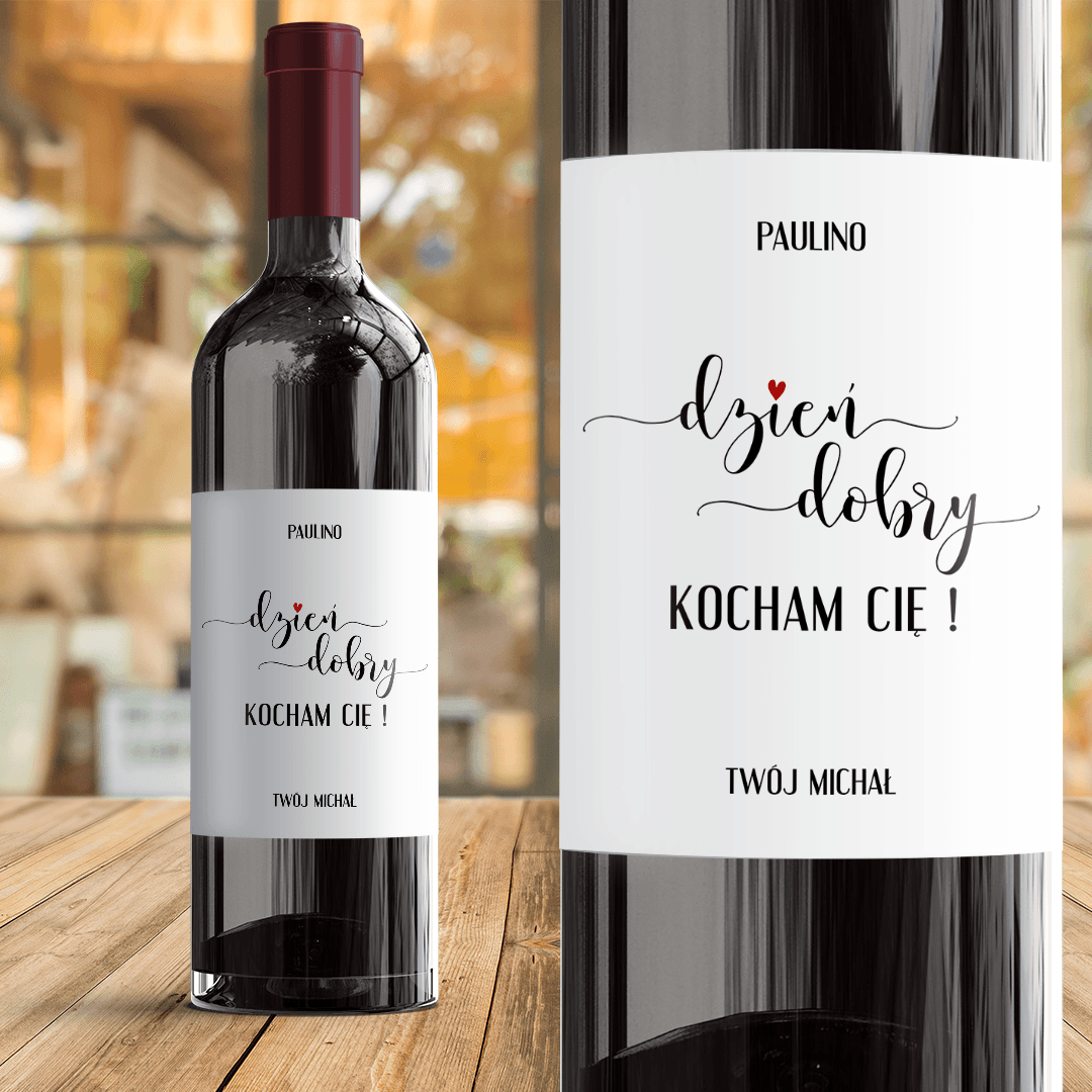 Zdjęcie w galerii - ETYKIETA na wino prezent dla ukochanej osoby Dzień Dobry Kocham Cię