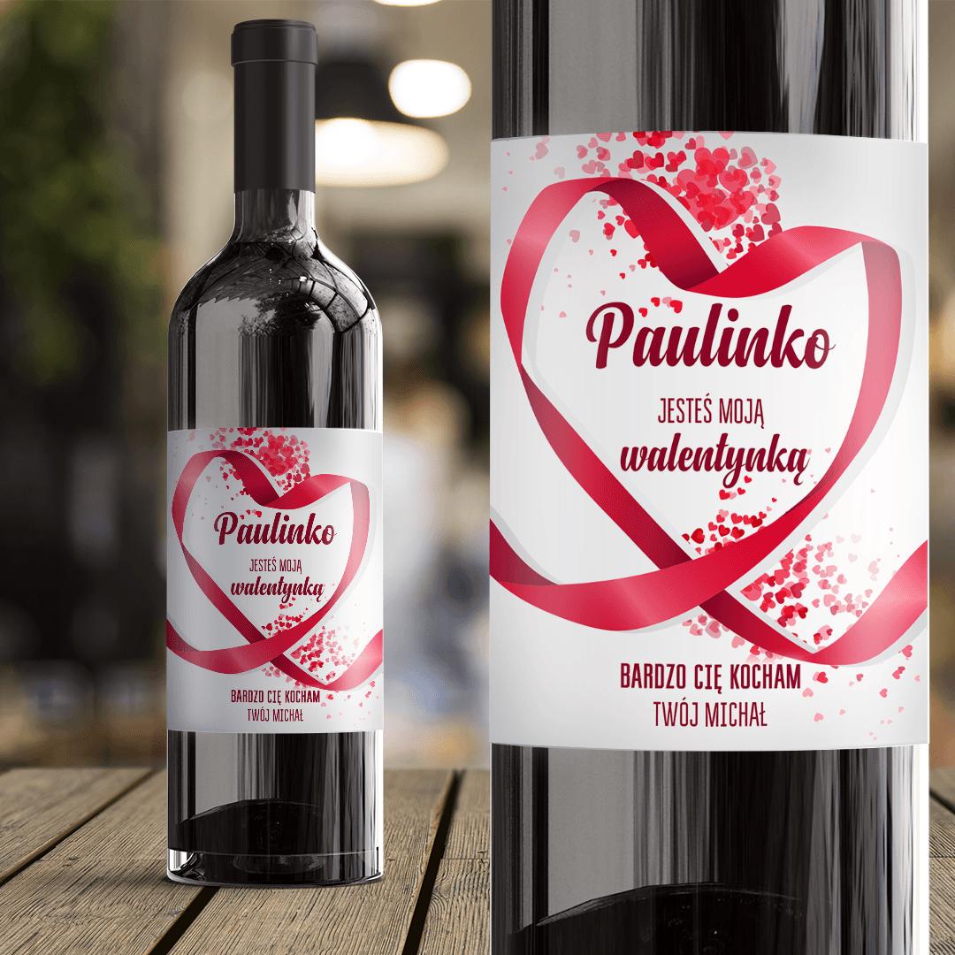 Zdjęcie w galerii - ETYKIETA na Wino Prezent Walentynkowy Jesteś Moją Walentynką z IMIONAMI