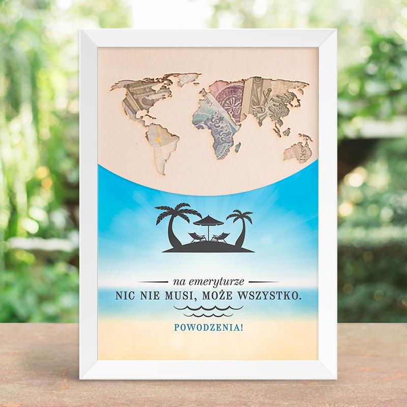 Plakat na okazję przejścia na emeryturę z miejscem na personalizację. Na plakacie znajduje się kontur kontynentów oraz bezludna wyspa, plakat jest w białej ramie.