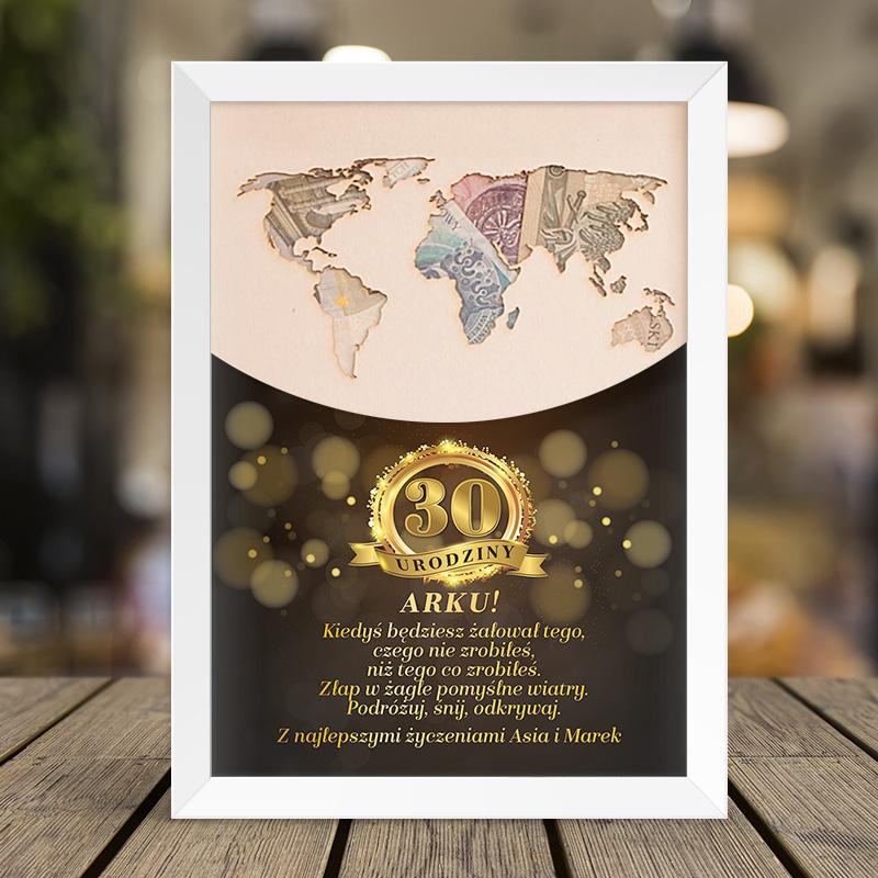 Plakat pamiątkowy na trzydzieste urodziny z personalizowanym napisem i mapą świata, gdzie można włożyć pieniądze
