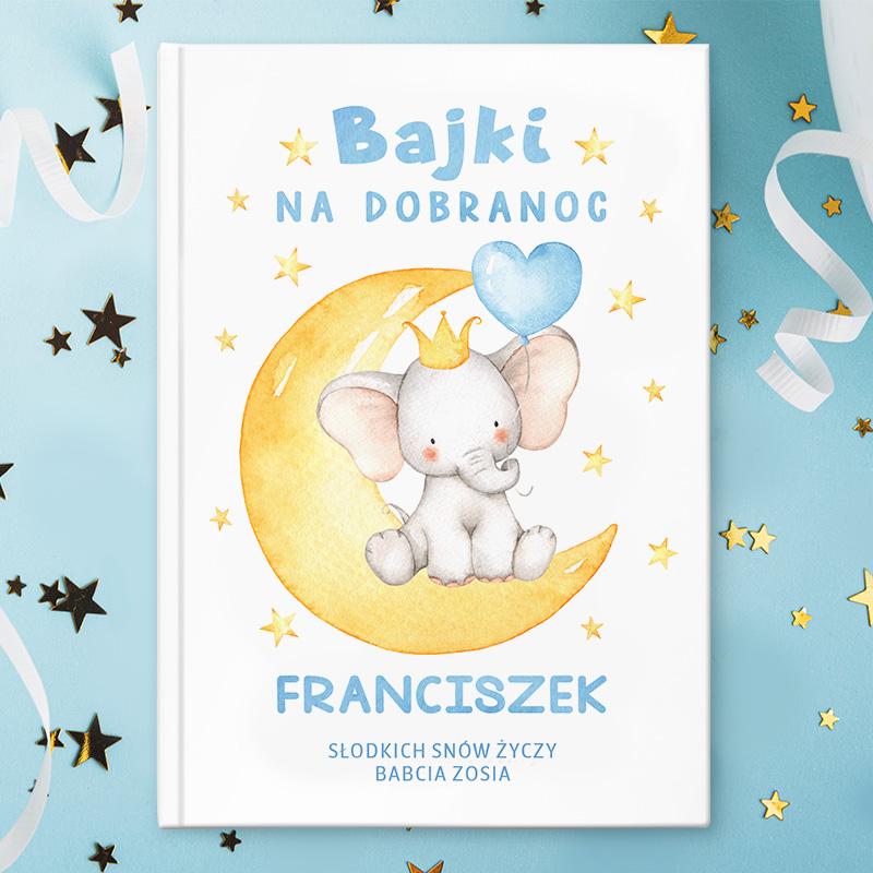 Zdjęcie w galerii - Książka Bajki Prezent Dla Chłopca Słonik z imieniem 215str PERSONALIZOWANA