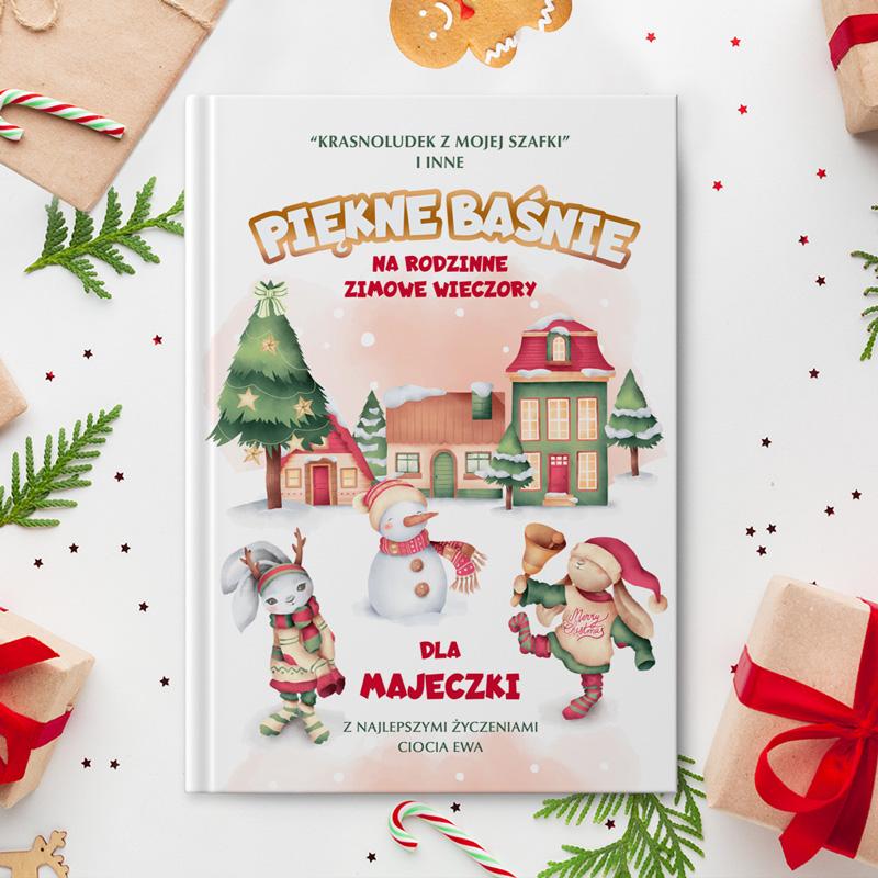 Książka z bajkami dla dzieci. Idealny prezent na Święta Bożego Narodzenia.