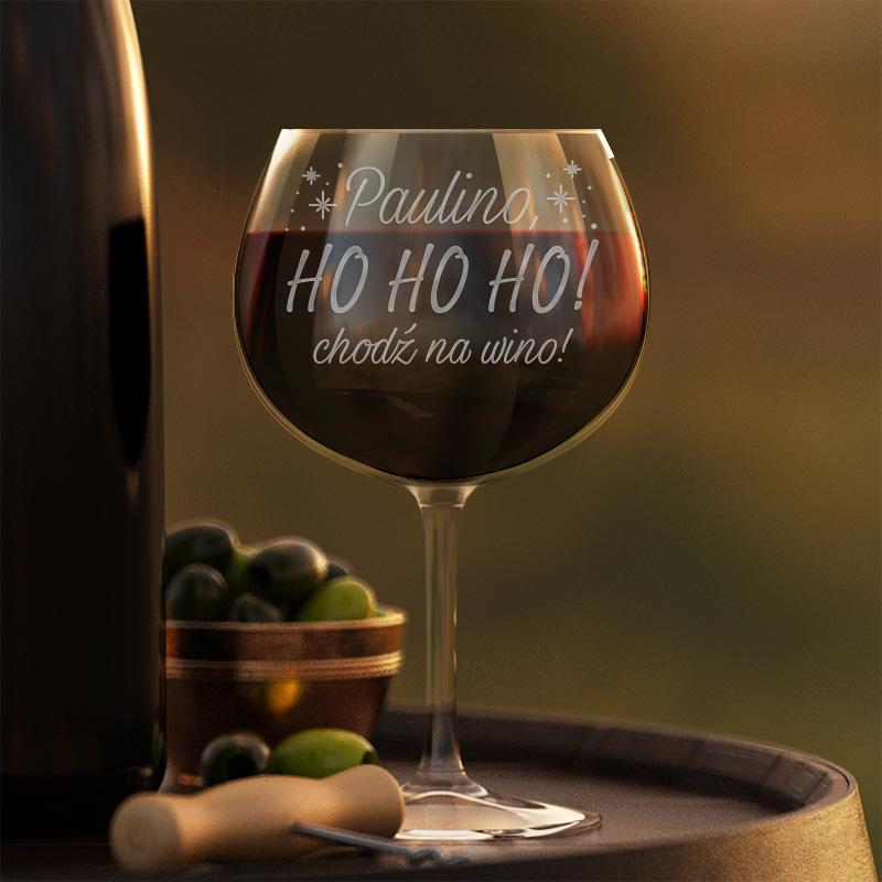 Kieliszek do wina czerwonego ze świątecznym grawerem hohoho chodź na wino oraz z imieniem.